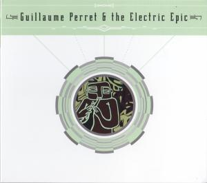 tapa Guillaume Perret & The Electric Epic