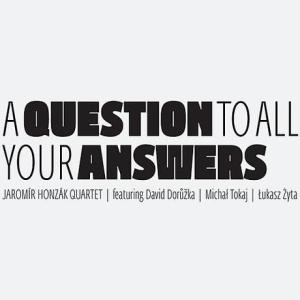 tapa A Question To All Your Answers